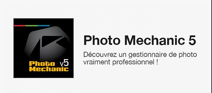 Tuto Photo Mechanic 5 : Gestionnaire de photos professionnel Photo Mechanic