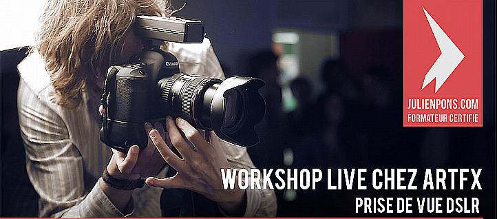 Tuto Live Workshop prise de vue DSLR chez ArtFX Photo