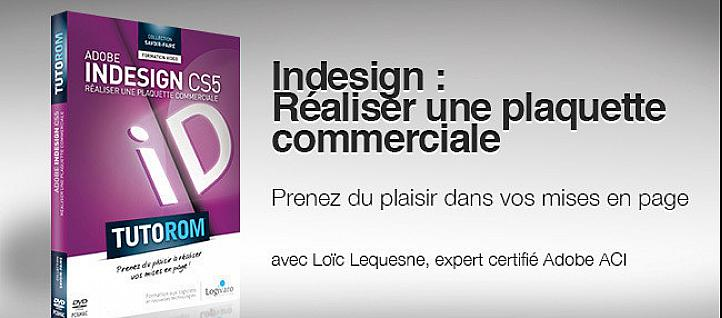 Tuto InDesign : Réaliser une Plaquette Commerciale Indesign