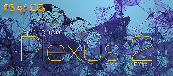 Tuto Apprendre le Plugin Plexus pour After Effects After Effects