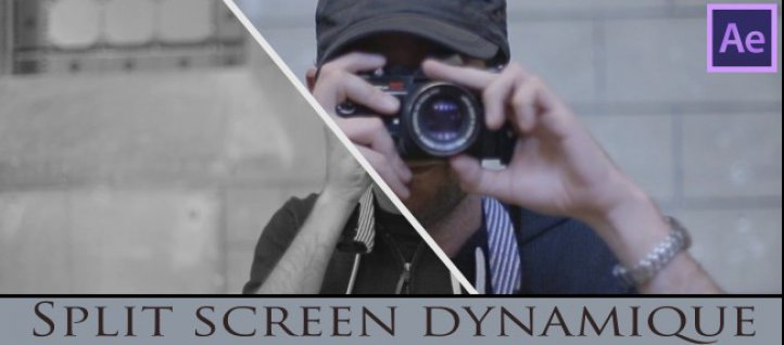 Tuto Split Screen Dynamique After Effects