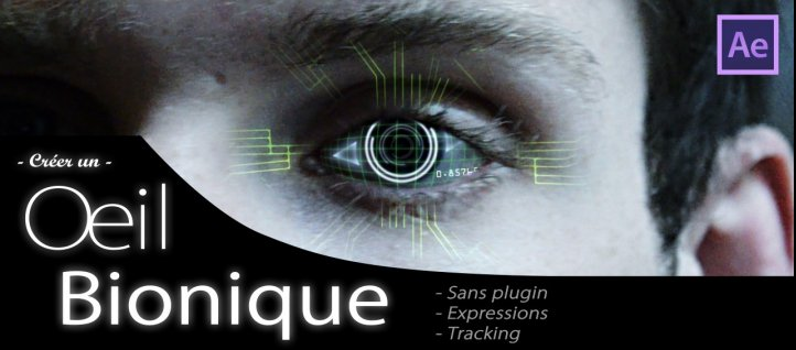 Tuto Créer un Oeil Bionique sous After Effects After Effects