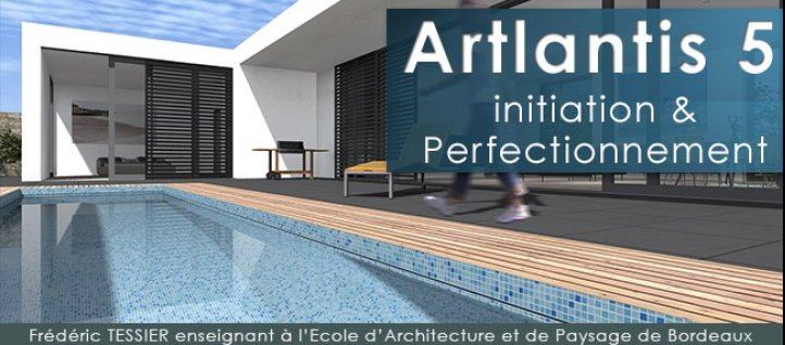 Tuto Bundle Arlantis 5 : Initiation et Perfectionnement Artlantis