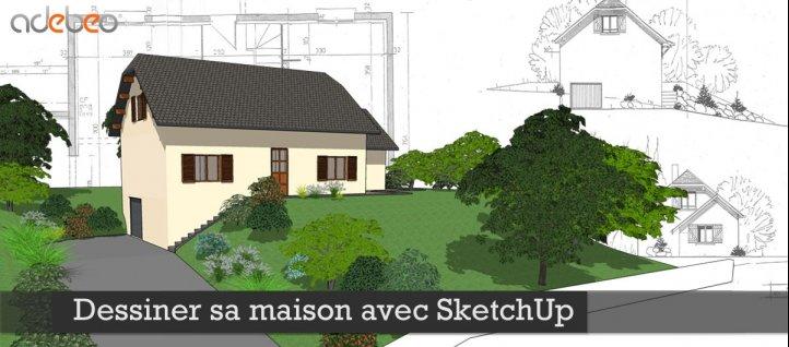 TUTO Gratuit : Dessiner Sa Maison Avec SketchUp Avec Sketchup 2014 ...