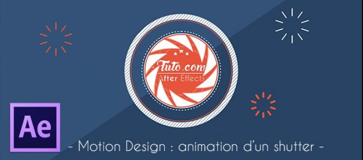 Tuto Motion Design - Animation d'un Shutter After Effects