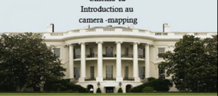 Tuto Introduction au Camera Mapping Cinema 4D